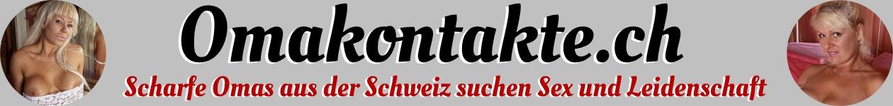 Geile Omas aus der Schweiz suchen Kontakte